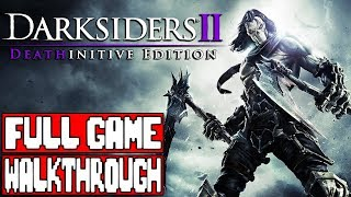DARKSIDERS 2 Full Game Walkthrough - No Commentary (Darksiders 2 Deathinitive Edition)
