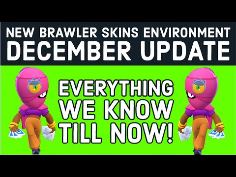 *NEW BRAWLER* - SKINS - NEW ENVIRONMENT - EVERYTHING WE KNOW - DECEMBER UPDATE - BRAWL STARS NEWS