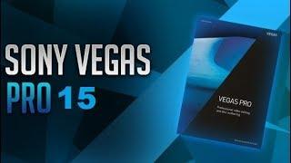 Как скачать и установить Vegas PRO 15 совершенно бесплатно. Видео урок.