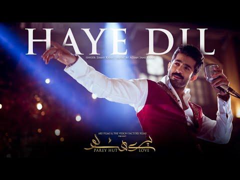 full-song-haye-dil-bechara- -parey-hut-love- -sheheryar-munawar- -jimmy-khan