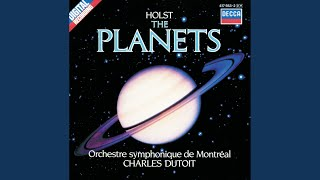 Holst: The Planets, Op.32 - 1. Mars, the Bringer of War
