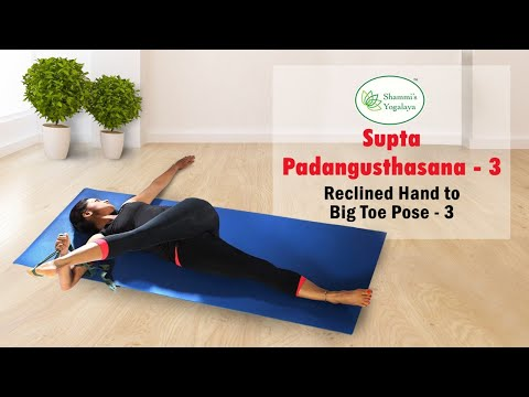 Supta Padangusthasana III || Reclined Hand to Big Toe Pose || Reclined Big Toe Pose
