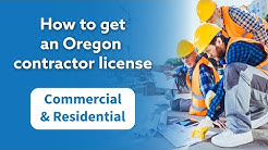 How to get an Oregon Contractor License (Commercial & Residential)