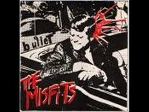 The Misfits - Bullet