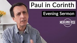 Paul In Corinth - Mark Childs - 11th April 2021 - MRC Evening