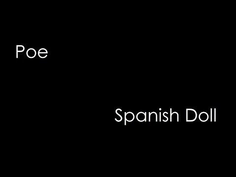 Poe - Spanish Doll (lyrics) mp3