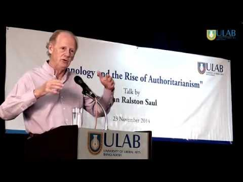 Technology and the Rise of Authoritarianism by John Ralston Saul