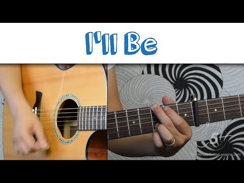 "How To Play ""I'll Be"" By Edwin McCain"