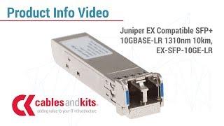 Product Info: Juniper EX Compatible, EX-SFP-10GE-LR