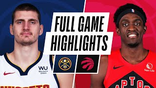 NUGGETS at RAPTORS | FULL GAME HIGHLIGHTS | March 24, 2021