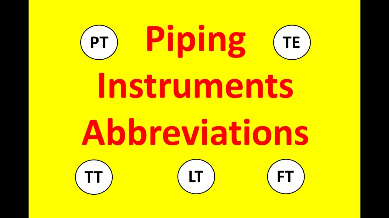 Piping instruments abbreviations youtube piping instruments abbreviations buycottarizona Image collections