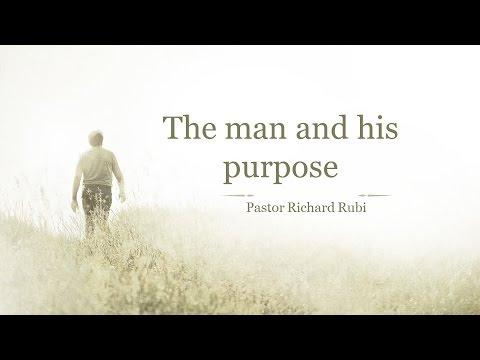 The Man and his Purpose 09132016 - The Door Christian Fellowship - El Paso Texas