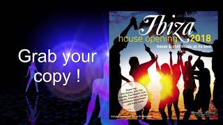 """""""Ibiza House Opening 2018"""" Out Now Trailer"""