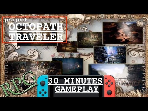 OCTOPATH TRAVELER SWITCH | LE GENIALISSIME JRPG DE SQUARE ENIX | 30 MINUTES GAMEPLAY !