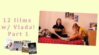 12 films with Vlada! P. 1 / 12 фильмов с Владой! Ч. 1   REVIEW