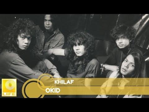 Okid- Khilaf