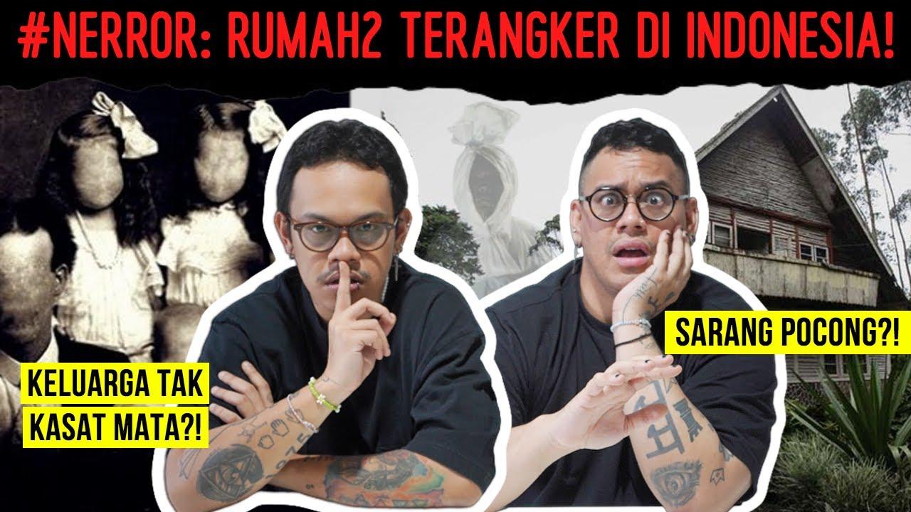 #NERROR TAKEOVER!: RUMAH2 TERANGKER DI INDONESIA!   Marlo Marco