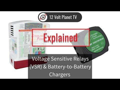 Voltage Sensitive Relays (VSR) & Battery-toBattery Chargers Explained | 12 Volt Planet