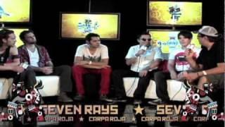 Vive Latino 2011 - Entrevista a Seven Rays