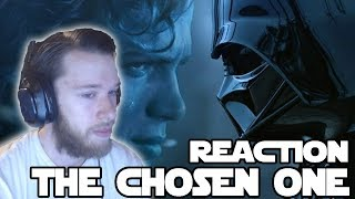 Star Wars The Chosen One Reaction