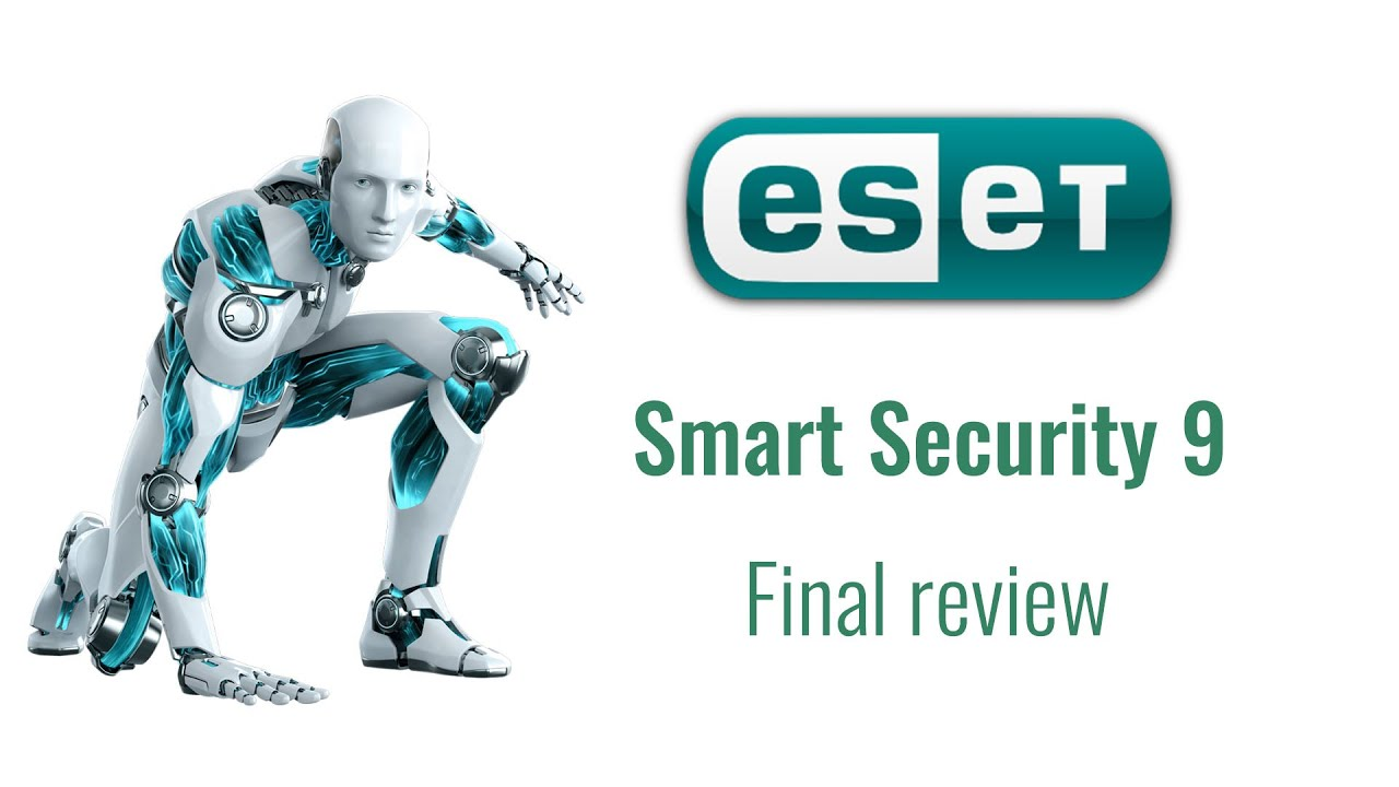 Eset Smart Security 9 Review Youtube