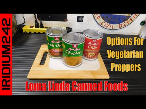 Options For Vegetarian Preppers: Loma Linda Canned Foods
