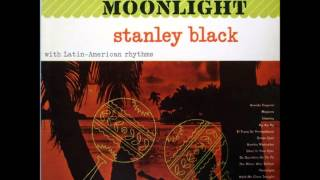Stanley Black  Cuba Moonlight Full Album