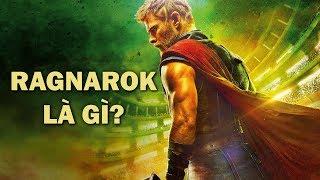 Thor - RAGNAROK LÀ GÌ?