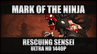 Mark Of The Ninja Gameplay - Rescuing Sensei - PC Ultra HD 1440p 60FPS