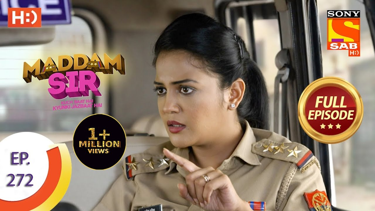 Download Maddam sir - Ep 272 - Full Episode - 11th August, 2021