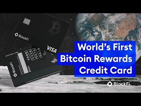 BlockFi: The World's First Bitcoin Rewards Credit Card
