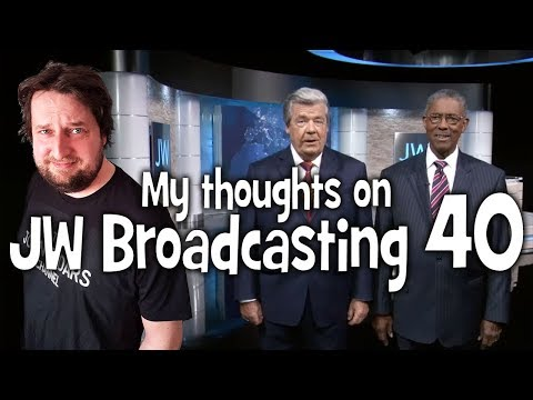 My thoughts on JW Broadcasting 40 - March 2018 (with Gerrit Lösch & Leon Weaver)