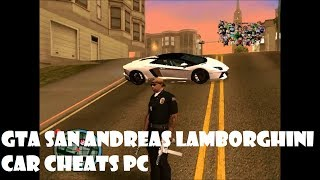 Gta San Andreas Lamborghini Cheat Code Pc Youtube