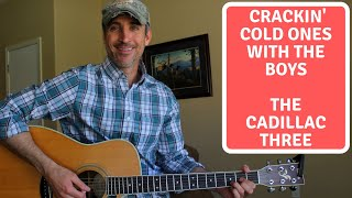 Crackin' Cold Ones With The Boys - The Cadillac Three - Guitar Lesson