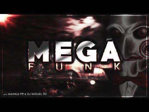 ♛»MEGA FUNK 2018 (Dj Matheus PR & Dj Miguel SC)«♛