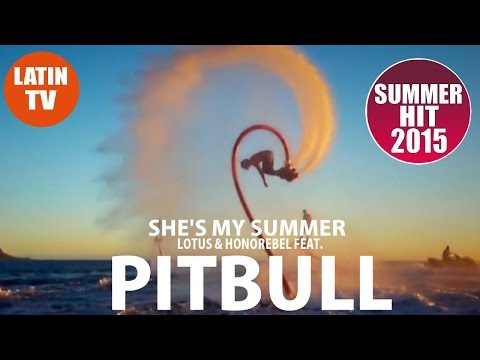 Lotus & Honorebel feat. Pitbull - She's My Summer