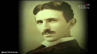 Khám phá khoa học - Nhà phát minh đại tài Nikola Tesla