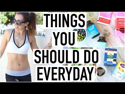 10 THINGS YOU SHOULD DO EVERYDAY! Healthy Habits & Tips!