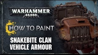 How to Paint: Snakebite Clan Vehicle Armour