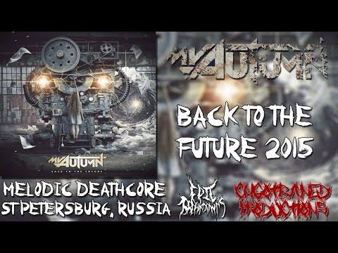 My Autumn- Back To The Future (Full Album Stream) New 2015