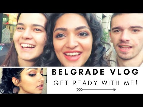 Serbia Day in the Life Vlog- GRWM and See the City!