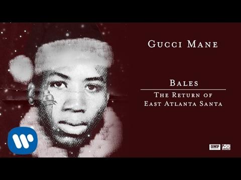 Gucci Mane  Bales  Audio