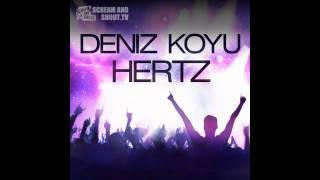Deniz Koyu - Hertz (Original Mix)