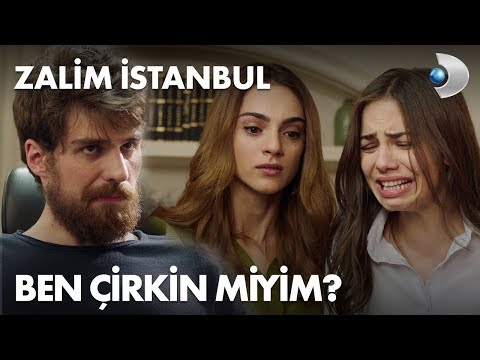 Ben çirkin miyim? - Zalim İstanbul 3. Bölüm