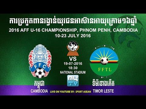 Timor Leste U16 vs Cambodia U16 19-07-2016