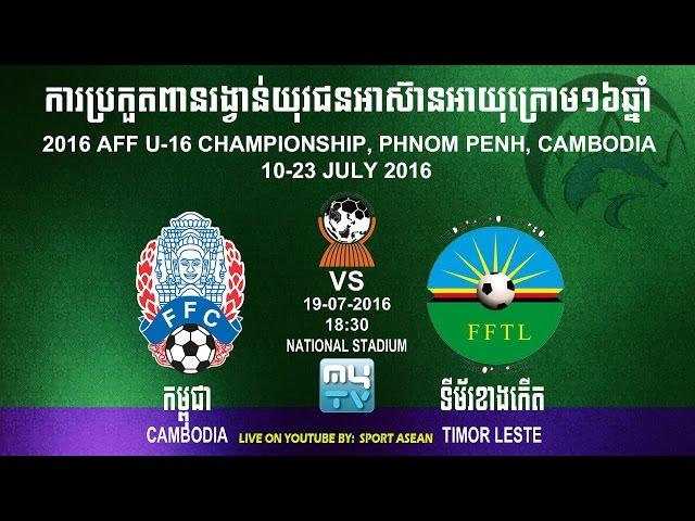 Xem lại: U16 Đông Timo vs U16 Campuchia
