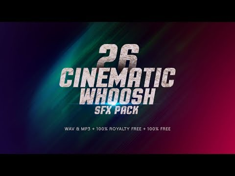 FREE Whoosh Sound Effects Pack - FREE Download - No Copyright - 26 Free Sound Effects - Royalty Free