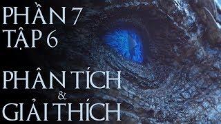 Game of Thrones - PHẦN 7 TẬP 6 [GIẢI THÍCH] thumbnail