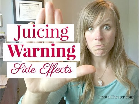 Juicing WARNING & Side Effects!