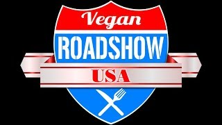 The Vegan Road Show USA Sneak Peek